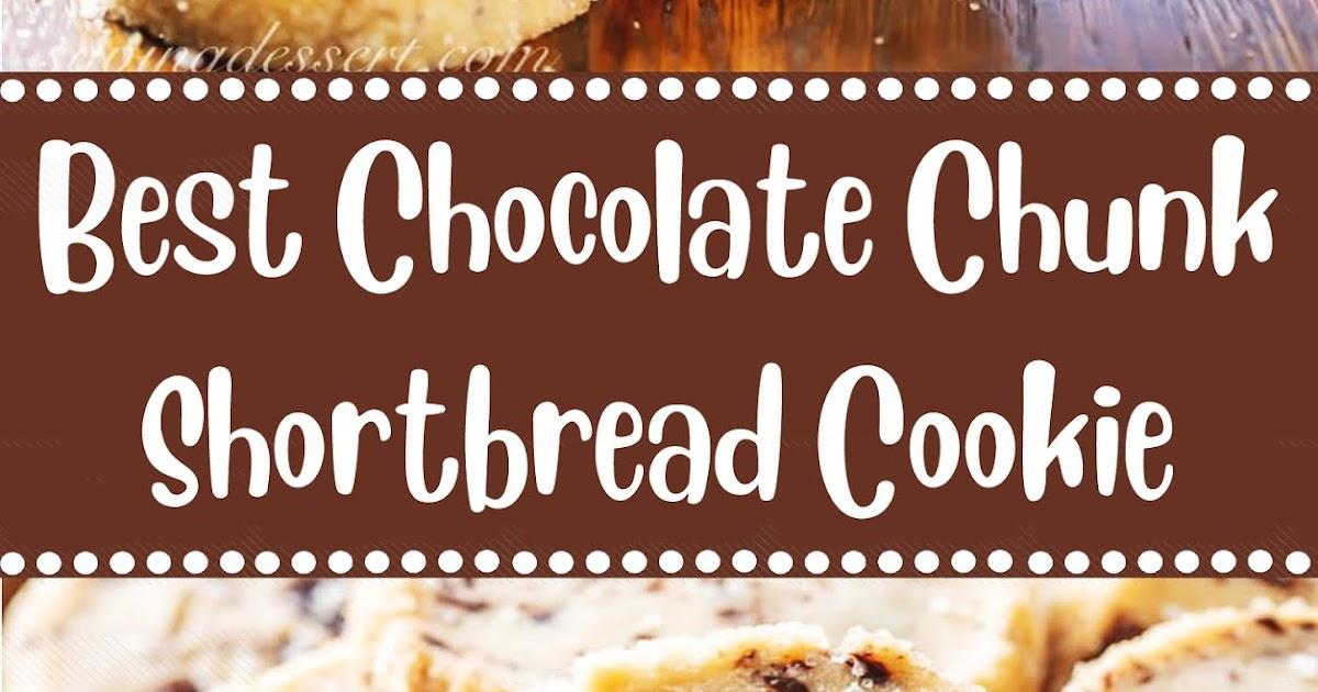 Best Chocolate Chunk Shortbread Cookie Recipe - 2 MASTER