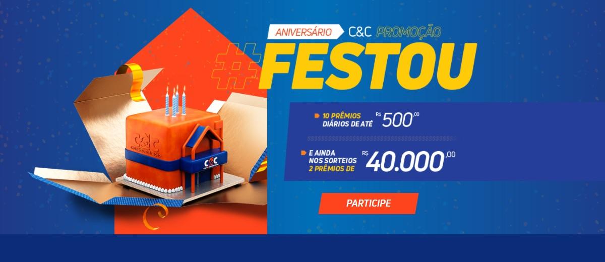 Promoção C&C Aniversário de Sucesso Festou