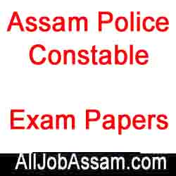 Assam Police Constable All Previous Year Question Papers