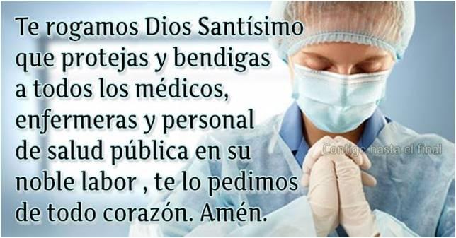 Oración por todos los Médicos y Enfermeras del mundo ante la ...