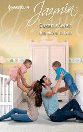 Susan Meier - Una Vida A Tu Lado