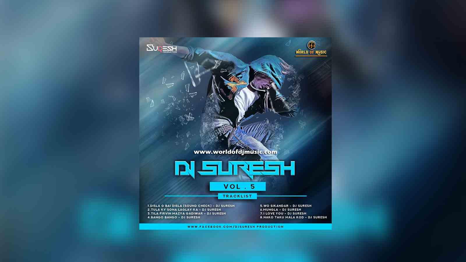 Mungla Mungla (Remix) - Dj Suresh