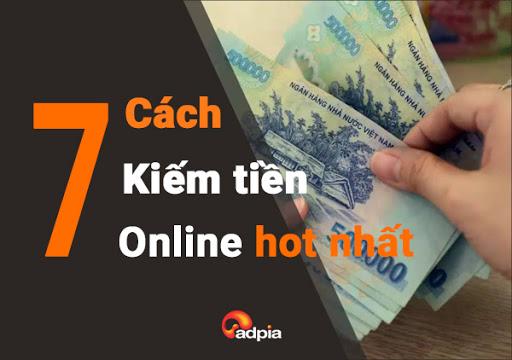 Kiếm Tiền Online là gì 7 cách kiếm tiền online hot hiện nay