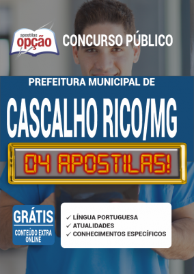 Apostila Concurso Prefeitura de Cascalho Rico MG 2020 PDF Edital Online Inscrições