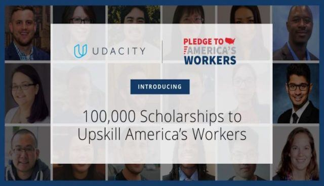 UDACITY Tech Online University:  Announces 100,000 Scholarships for America's Workers