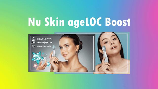 Fungsi Manfaat ageLOC Boost Nu Skin