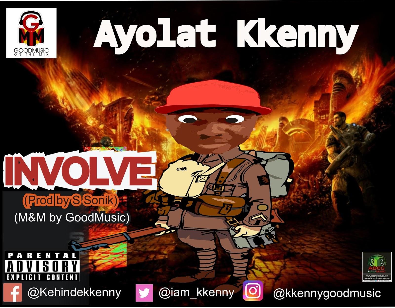 hit Music] Ayolat Kkenny - Involve  (mix Mastered By Goodmusic