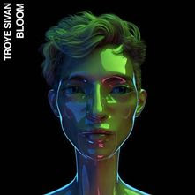 Troye Sivan - Bloom