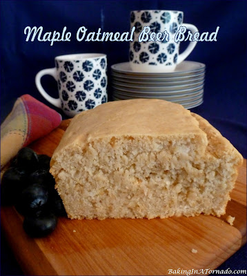 Maple Oatmeal Beer Bread is a quick bread made with low sugar, low fat and no eggs. | Recipe developed by www.BakingInATornado.com | #recipe #bake