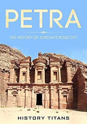 Review: Petra: The History of Jordan's Rose City by History Titans