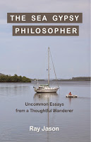 http://www.amazon.com/Sea-Gypsy-Philosopher-Uncommon-Thoughtful/dp/1511976950