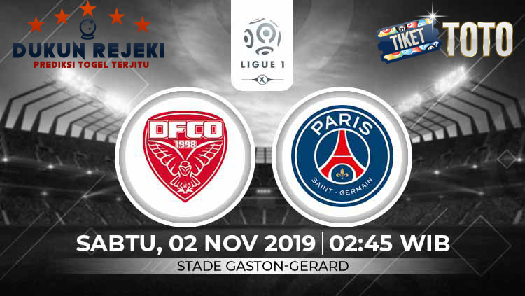 Prediksi Dijon vs Paris Saint Germain 02 November 2019