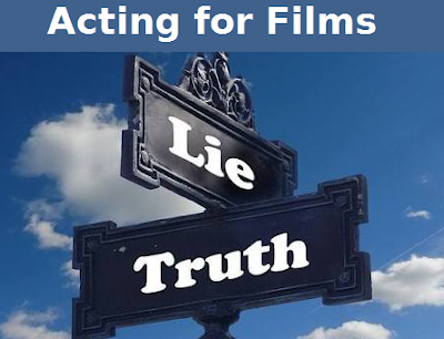 The lies and truth of acting in films
