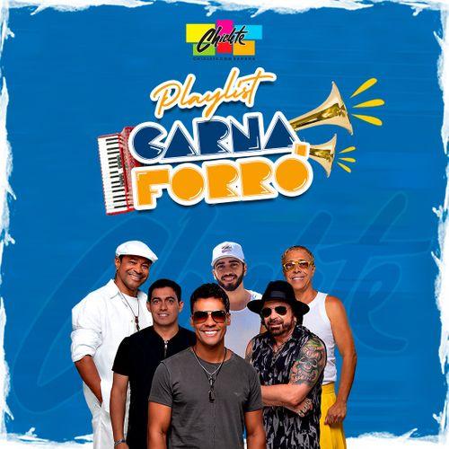 Chiclete com Banana - Carnaforró (Esquenta) - Junho - 2020