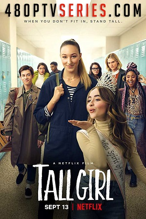 Download Tall Girl (2019) 900MB Full Hindi Dual Audio Movie Download 720p Web-DL Free Watch Online Full Movie Download Worldfree4u 9xmovies