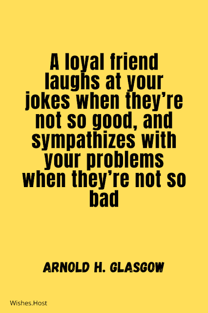 Nice Loyal Friendship Quotes