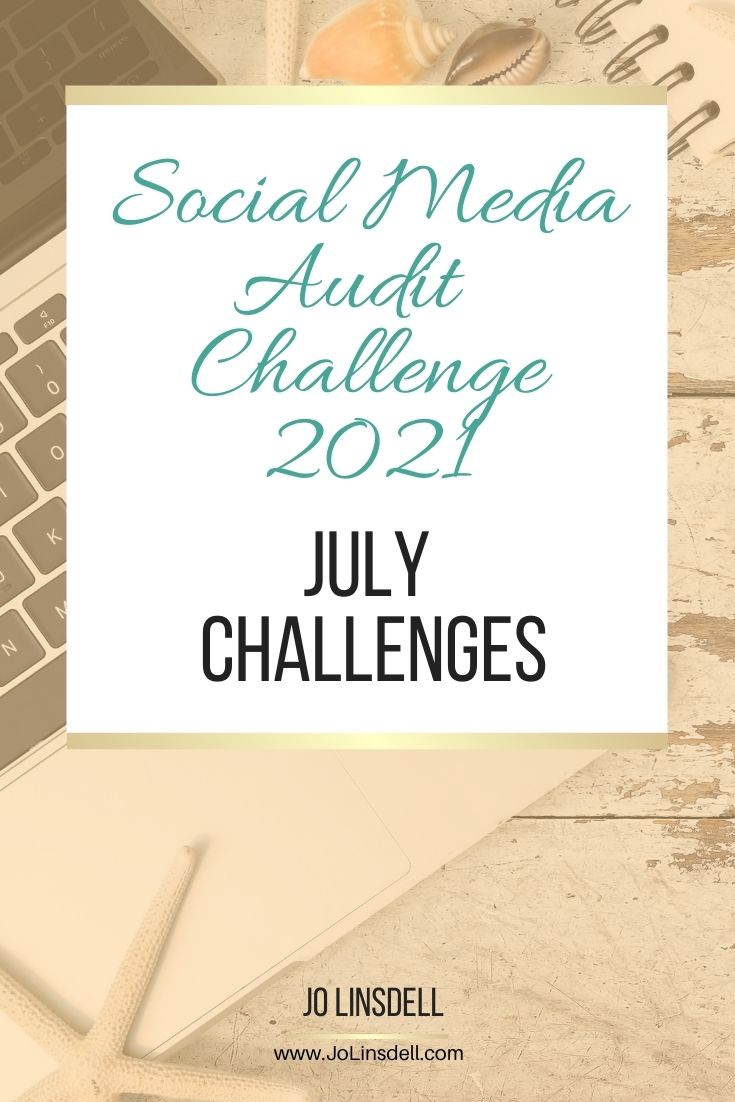 The Social Media Audit Challenge 2021 The July Challenges