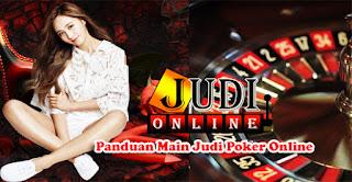 Panduan Main Judi Poker Online: Daftar ke Situs Poker Online dan Kombinasi Kartu