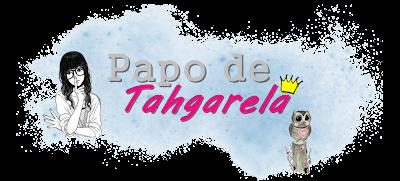 Papo de Tahgarela