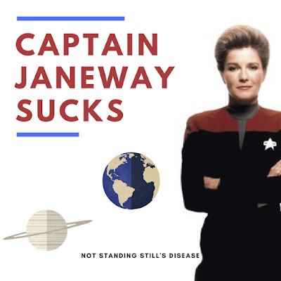 white background - red text 'captain janeway sucks' - a saturn-like planet with rings sits below the text next to earth - on the right side of the photo stands a pleased Janeway, hair in a bun, with her arms crossed in her starfleet uniform