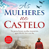 "Editorial Planeta | ""As Mulheres no Castelo"" de Jessica Shattuck"