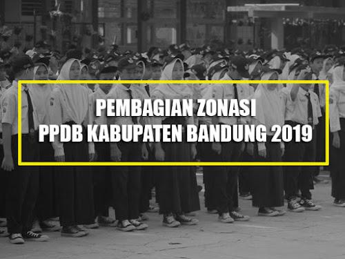 Pembagian 9 Zonasi di PPDB Kabupaten Bandung 2019