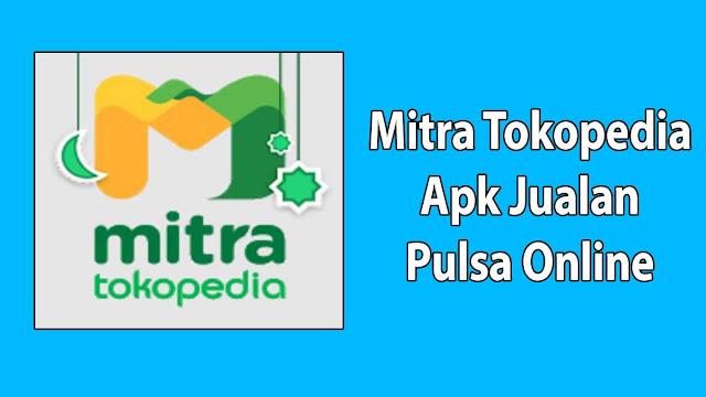 Mitra Tokopedia Apk