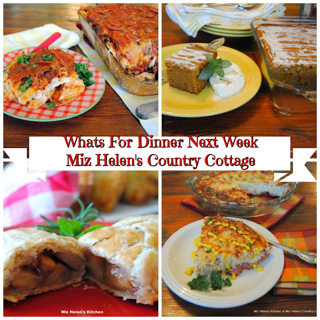 Whats For Dinner Next Week, 10-6-19 at Miz Helen's Country Cottage