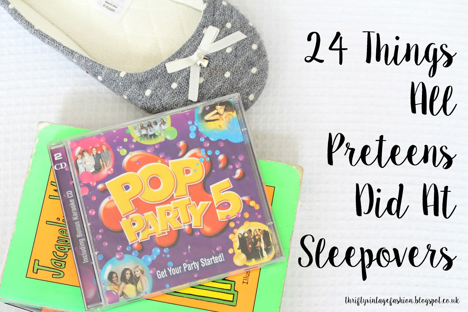 24 Things All Preteens Did At Sleepovers lifestyle blogger UK buzzfeed