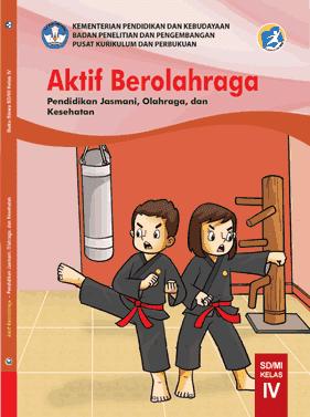 Berikut ialah buku guru dan buku siswa untuk mata pelajaran PJOK  Buku Siswa PJOK Kelas 4 SD/MI Kurikulum 2013 Edisi 2021