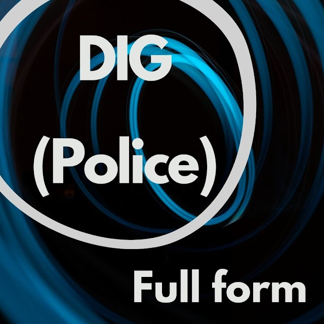 DIG Full Form in police