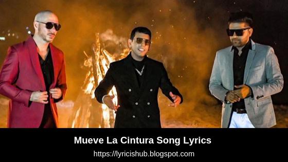 Mueve La Cintura Song Lyrics - Pitbull | ft. Tito El Bambino & Guru Randhawa(Lyricishub)