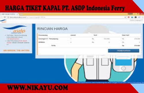 Harga Terbaru Tiket Online 2020 Kapal Ferry ASDP, Bakauheni – Merak