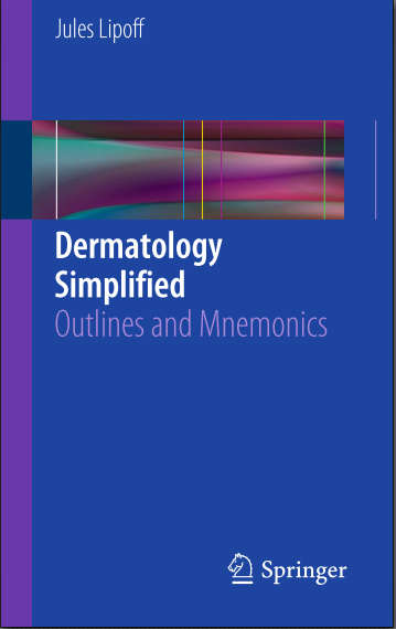 Dermatology Simplified-Outlines and Mnemonics (Aug 30, 2015)