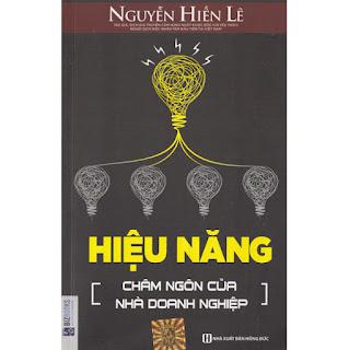 Hiệu Năng - Châm Ngôn Của Nhà Doanh Nghiệp ( Nguyễn Hiến Lê ) ebook PDF-EPUB-AWZ3-PRC-MOBI