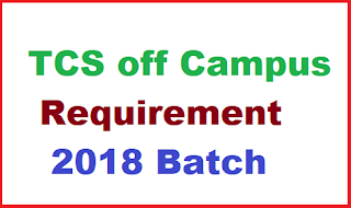 TCS off Campus Requirement | 2018 Batch | BE/B.TECH | Across India