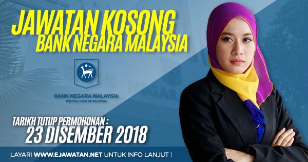jawatan kosong Bank Negara Malaysia (BNM) 2018