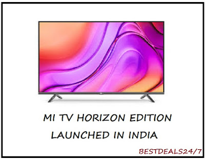 Mi TV Horizon Edition Mi TV 4A Launched in India
