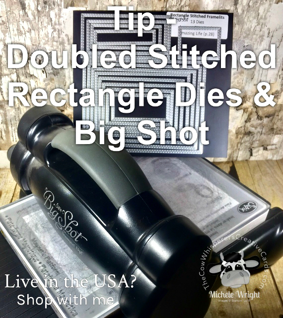 Tip - Double Stitched Rectangle Dies, Big Shot, Stampin'Up!
