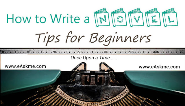 How to Write a Novel: Tips for Beginners: eAskme