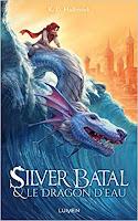 https://www.lesreinesdelanuit.com/2019/06/silver-batal-et-le-dragon-deau-t1-de-kd.html