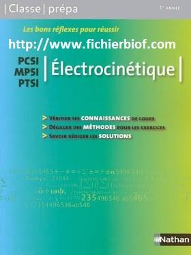 Électrocinétique - Tout le cours - MPSI - PCSI - PTSI - Classe Prépa Nathan