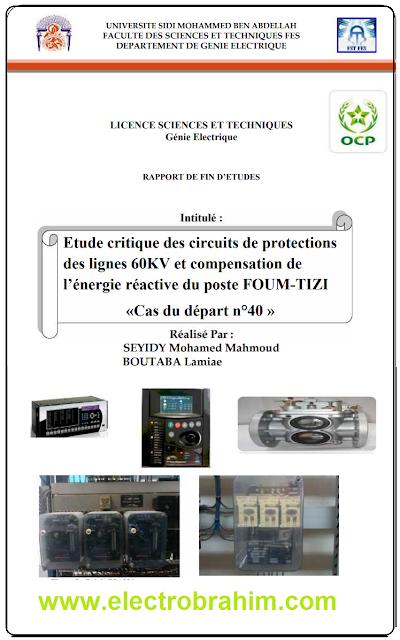 Etude critique des circuits de protections des lignes 60KV et compensation de l'énergie réactive du poste FOUM-TIZI «Cas du départ n°40 »