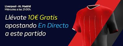 william hill 10€ Gratis Liverpool vs Atletico 11 marzo 2020