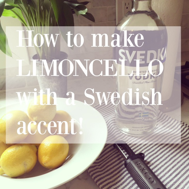 DIY Limoncello - Hello Lovely Studio