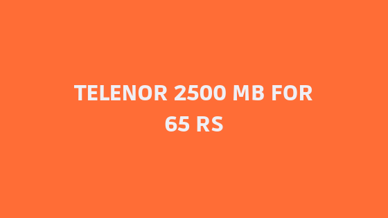Telenor Weekly Unlimited 2500 Mb in 65 Rs Offer