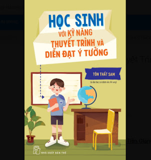 Học Sinh Với Kỹ Năng Thuyết Trình Và Diễn Đạt Ý Tưởng ebook PDF EPUB AWZ3 PRC MOBI