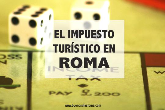 buenos días Roma - El impuesto turístico en Roma
