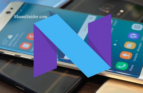 List of Samsung Smartphones getting the Android 7.0 Nougat Update