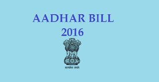 Aadhaar Bill or Aadhaar Act 2016